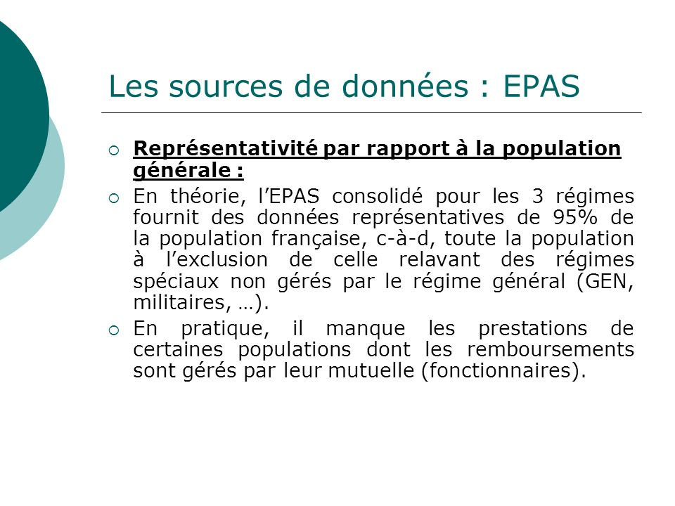 Les sources de données : EPAS