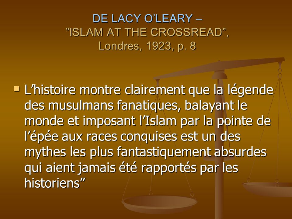 DE LACY O'LEARY – ISLAM AT THE CROSSREAD , Londres, 1923, p. 8
