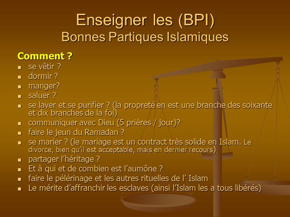 Enseigner les (BPI) Bonnes Partiques Islamiques