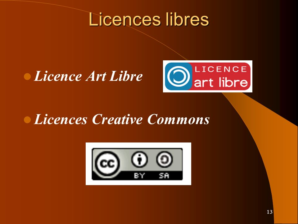 Licences libres Licence Art Libre Licences Creative Commons 13