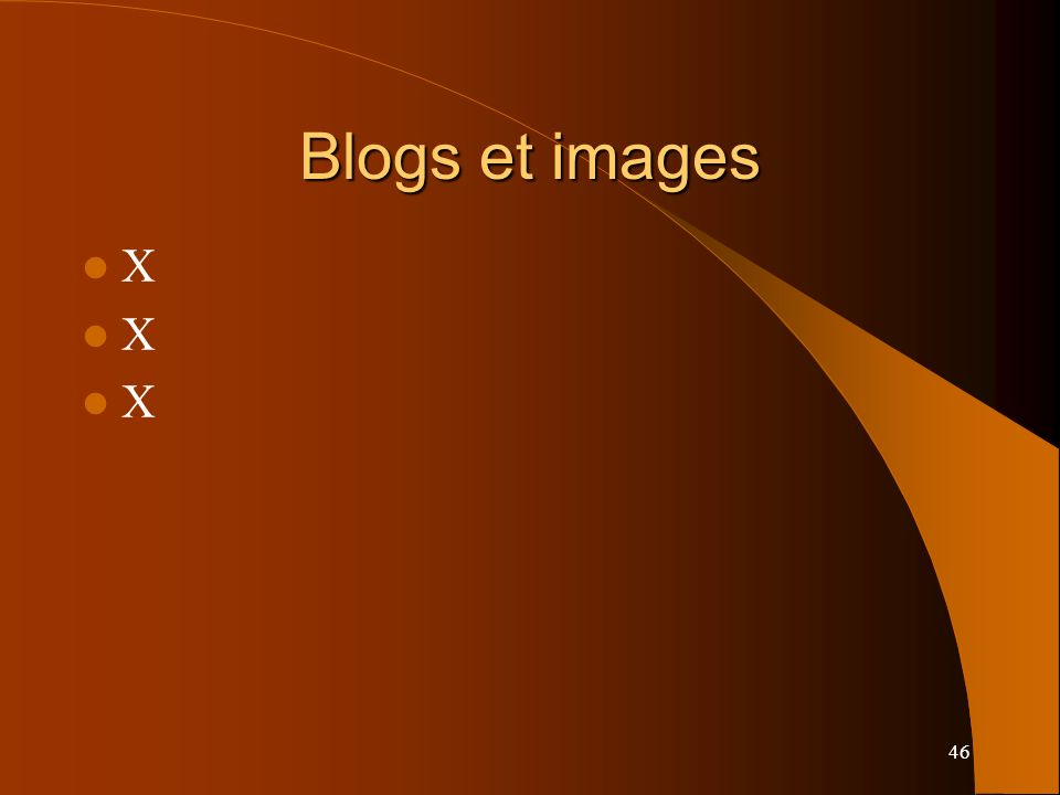 Blogs et images X 46