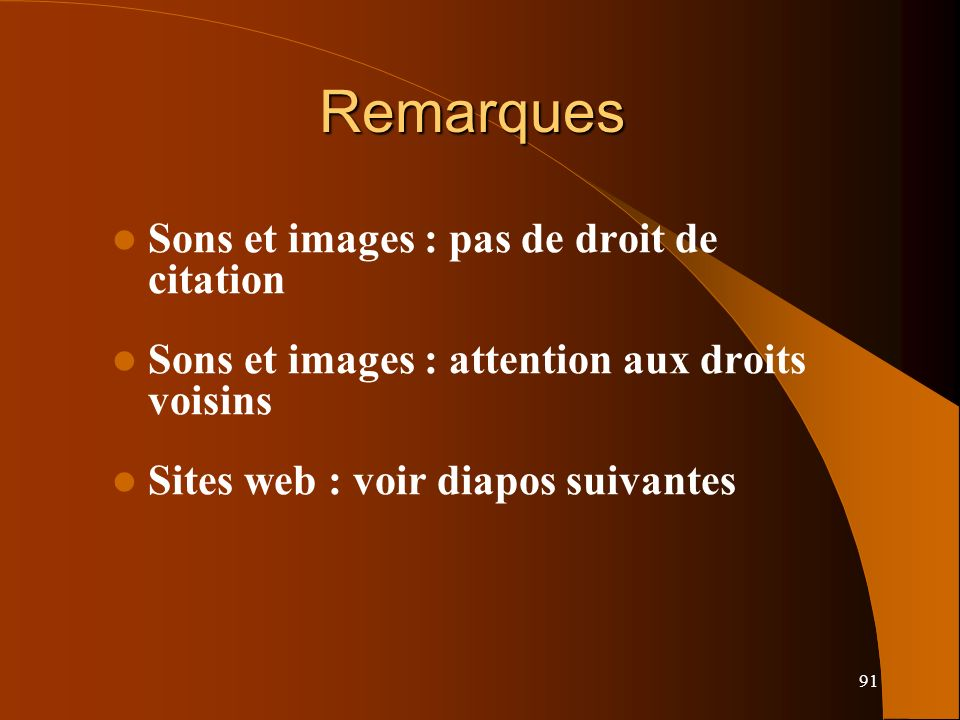 Remarques Sons et images : pas de droit de citation