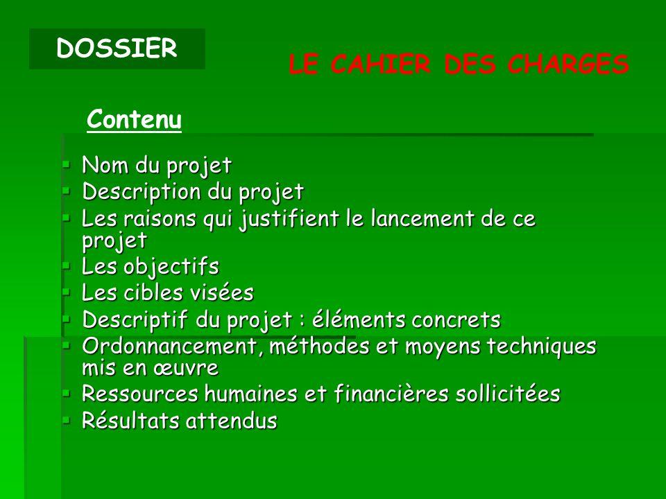 DOSSIER LE CAHIER DES CHARGES