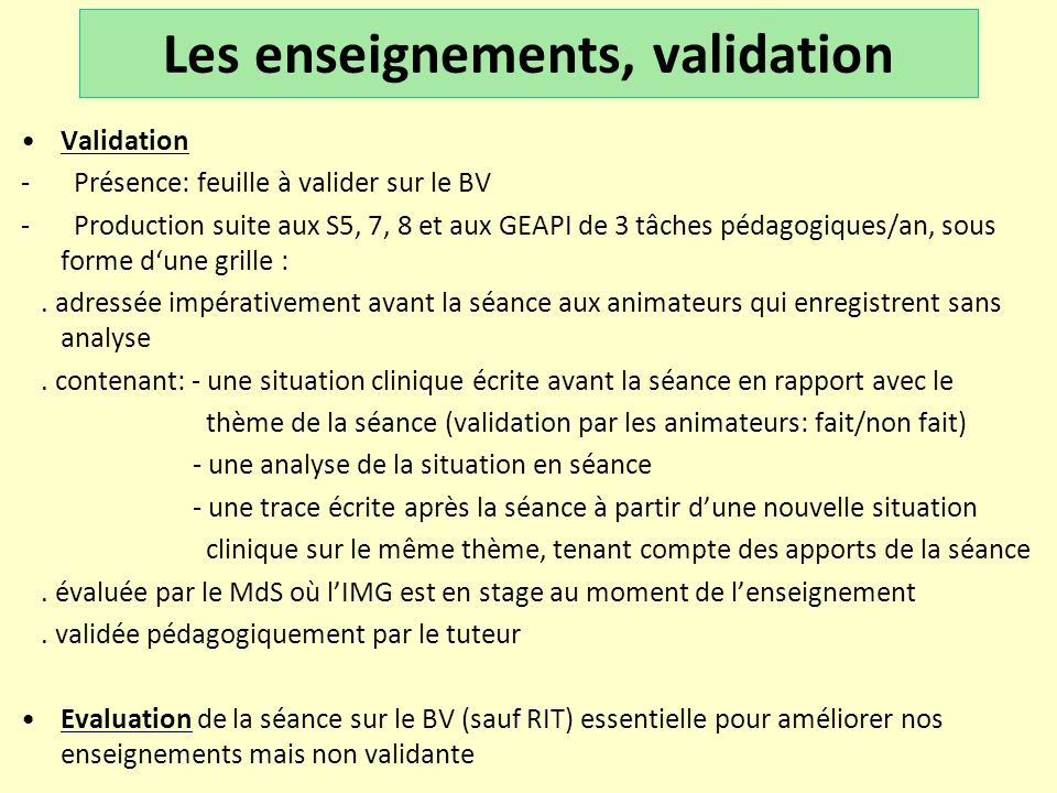 Les enseignements, validation