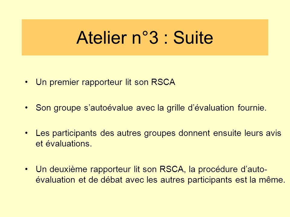 Atelier n°3 : Suite Un premier rapporteur lit son RSCA