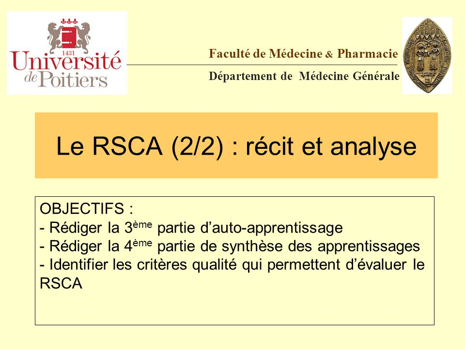 Le RSCA (2/2) : récit et analyse