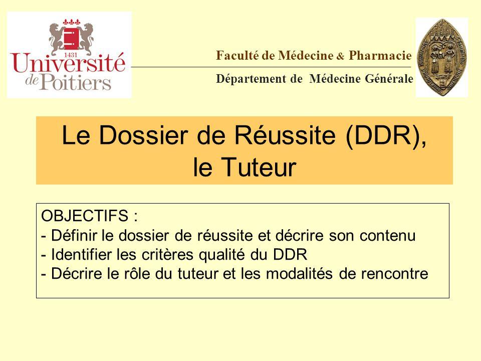Le Dossier de Réussite (DDR), le Tuteur
