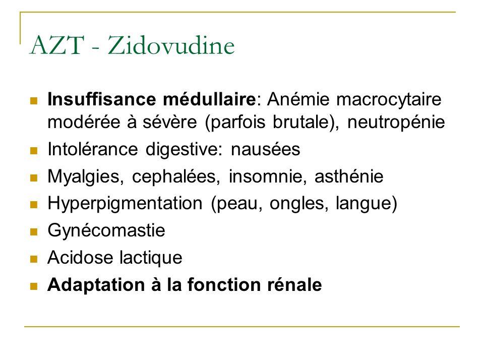 AZT - ZidovudineInsuffisance médullaire: Anémie macrocytaire modérée à sévère (parfois brutale), neutropénie.