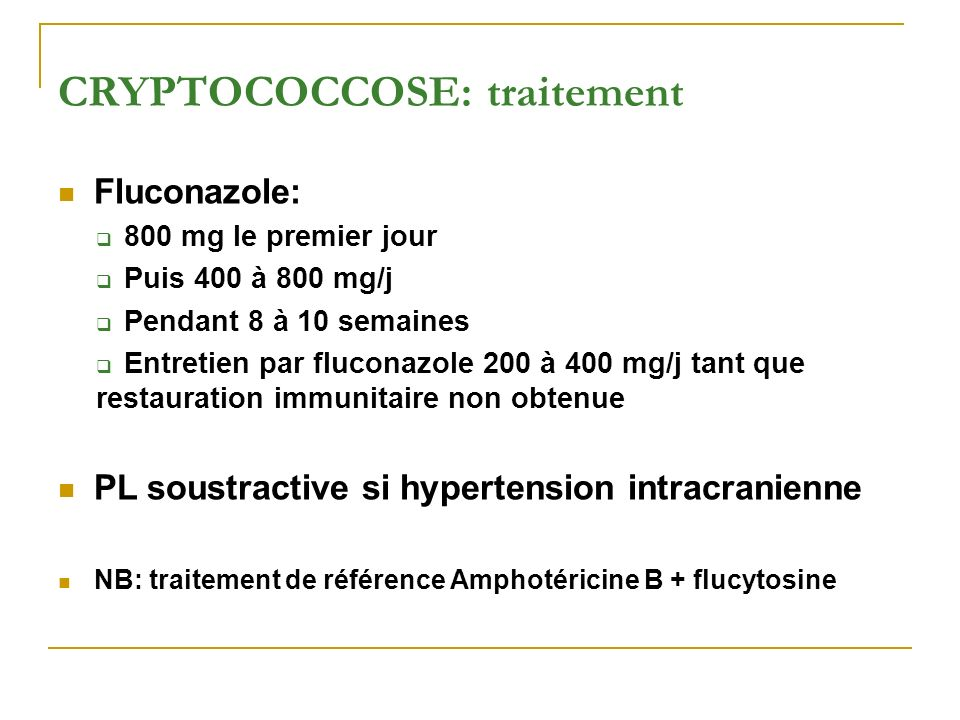 CRYPTOCOCCOSE: traitement