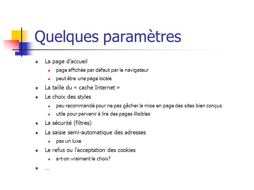Quelques paramètres La page d'accueil La taille du « cache Internet »