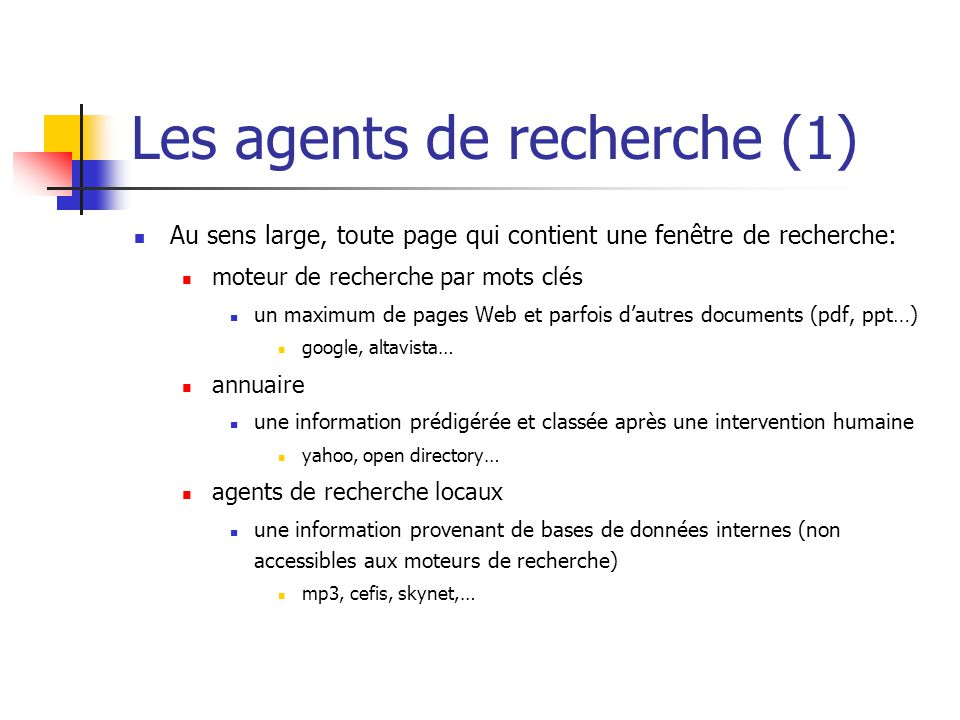 Les agents de recherche (1)