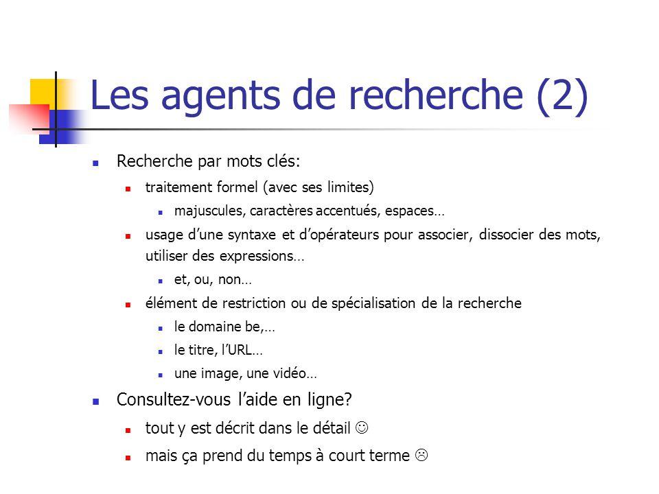 Les agents de recherche (2)