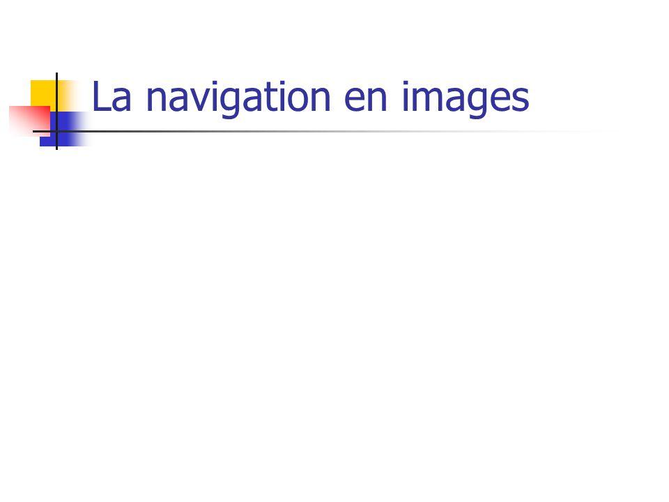 La navigation en images