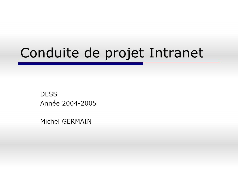 Conduite de projet Intranet