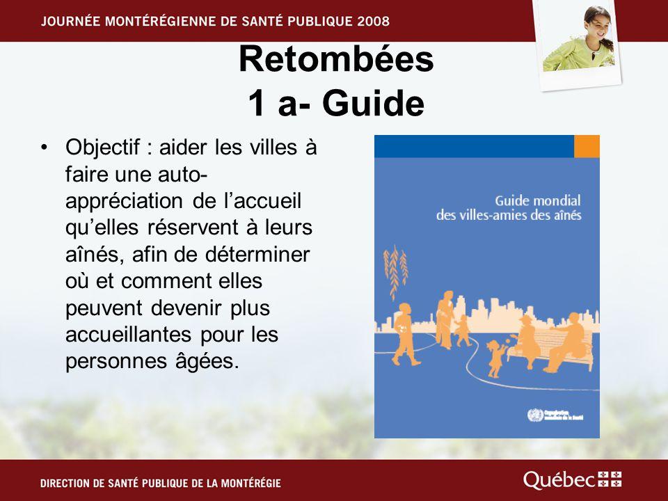 Retombées 1 a- Guide