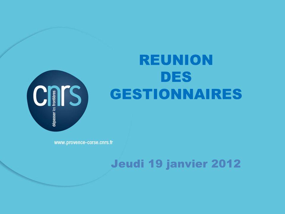 REUNION DES GESTIONNAIRES Jeudi 19 janvier 2012
