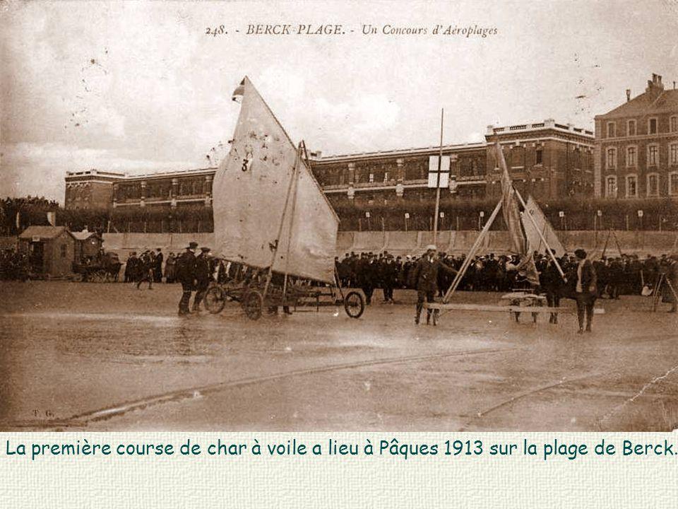 La première course de char à voile a lieu à Pâques 1913 sur la plage de Berck.