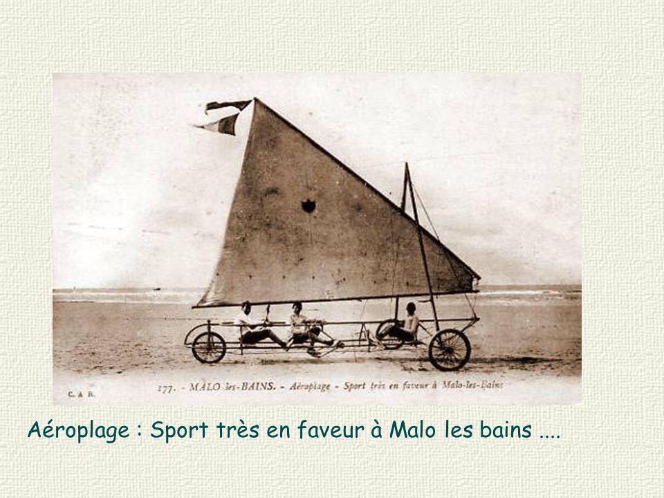 Aéroplage : Sport très en faveur à Malo les bains ....