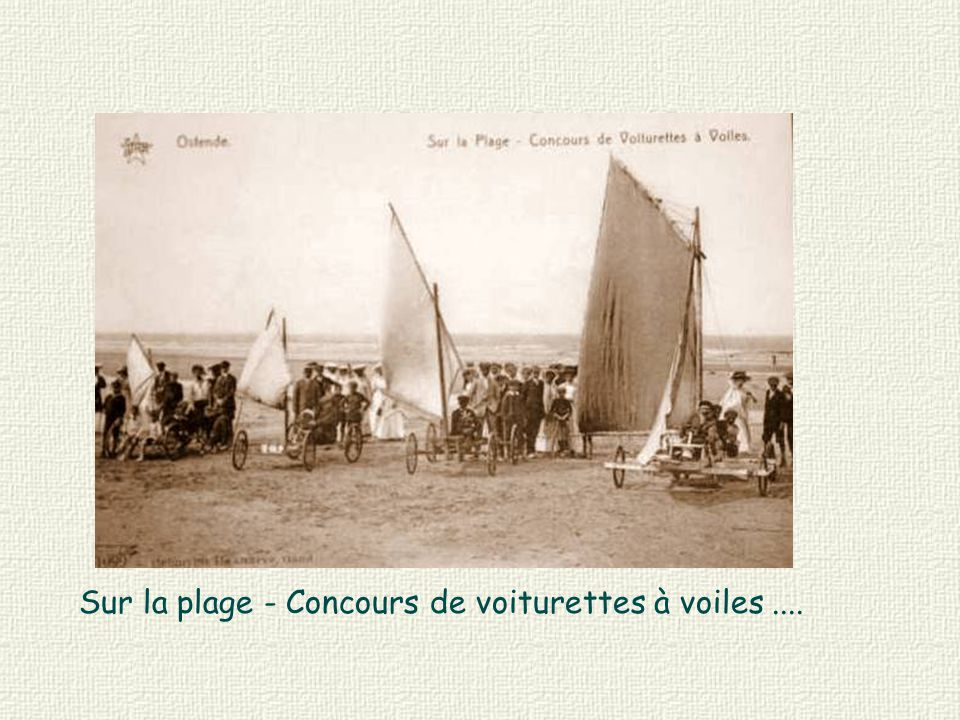 Sur la plage - Concours de voiturettes à voiles ....