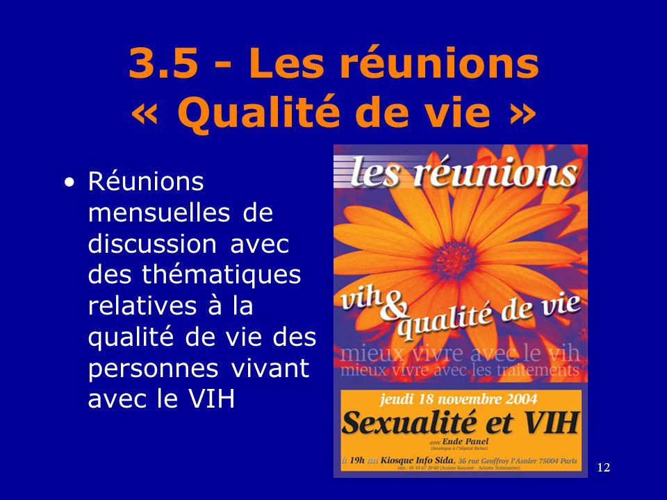 3.5 - Les réunions « Qualité de vie »