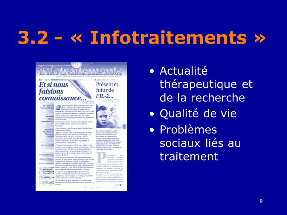 3.2 - « Infotraitements » Actualité thérapeutique et de la recherche