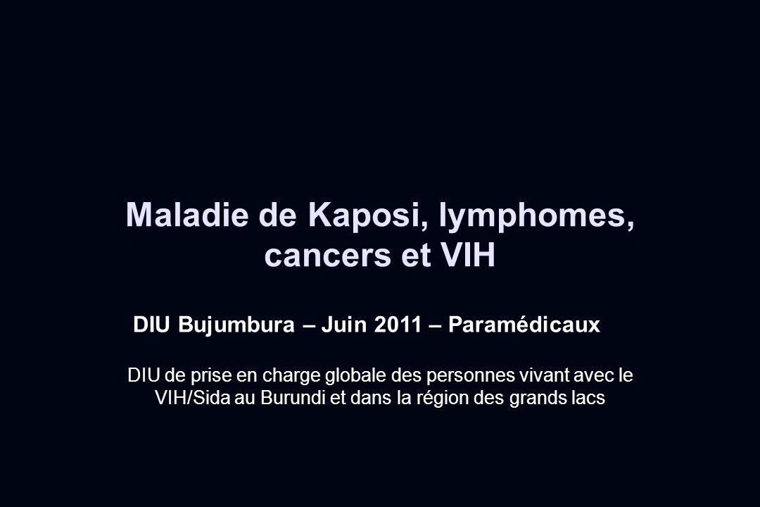 Maladie de Kaposi, lymphomes, cancers et VIH