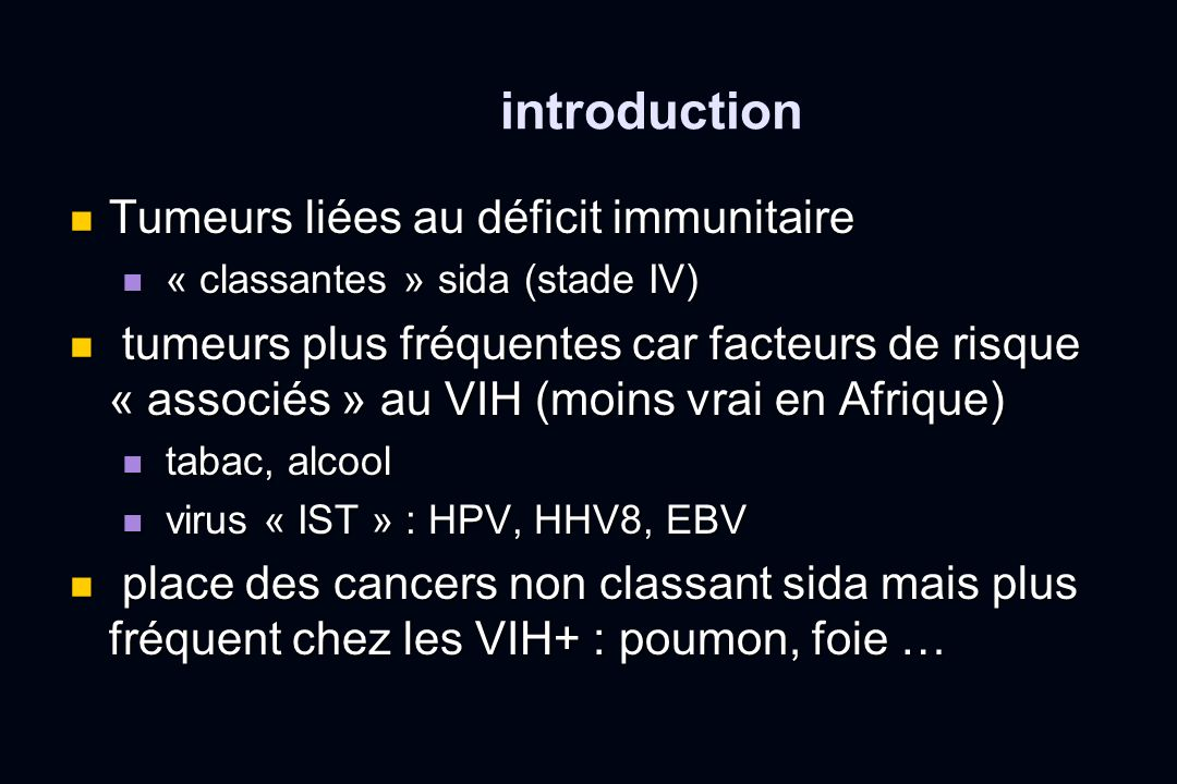 introduction Tumeurs liées au déficit immunitaire