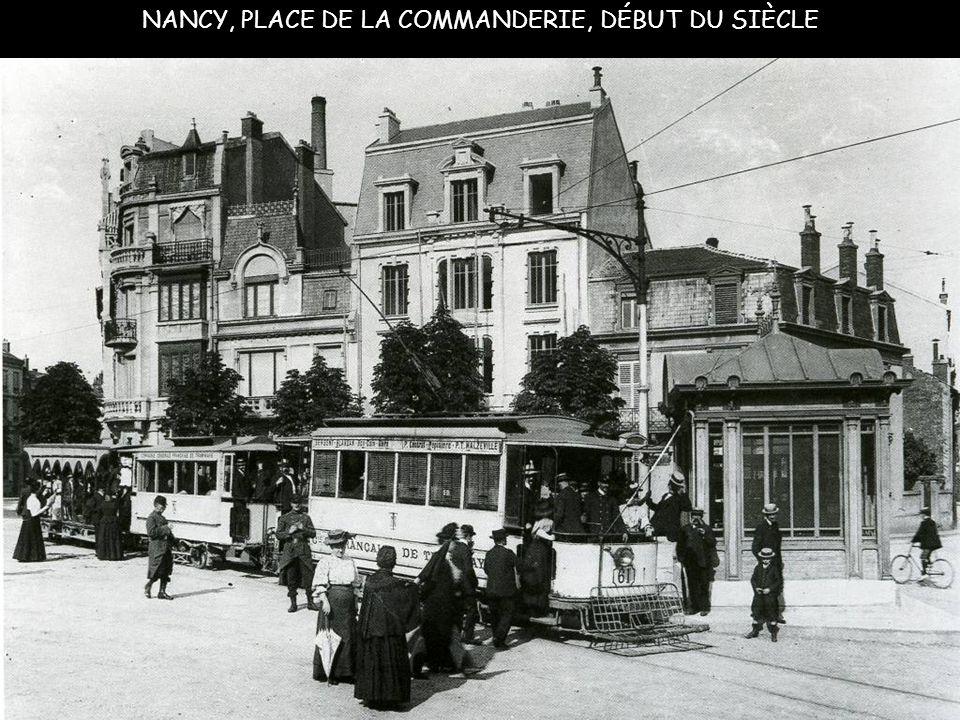 NANCY, PLACE DE LA COMMANDERIE, DÉBUT DU SIÈCLE