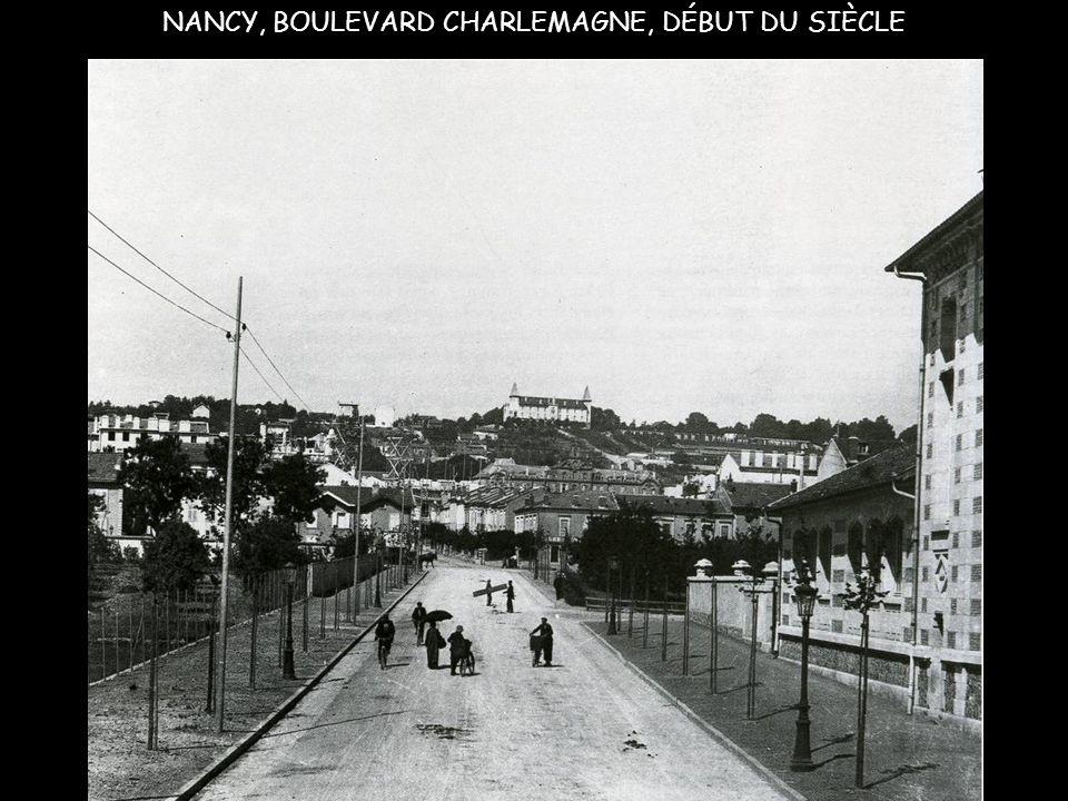 NANCY, BOULEVARD CHARLEMAGNE, DÉBUT DU SIÈCLE