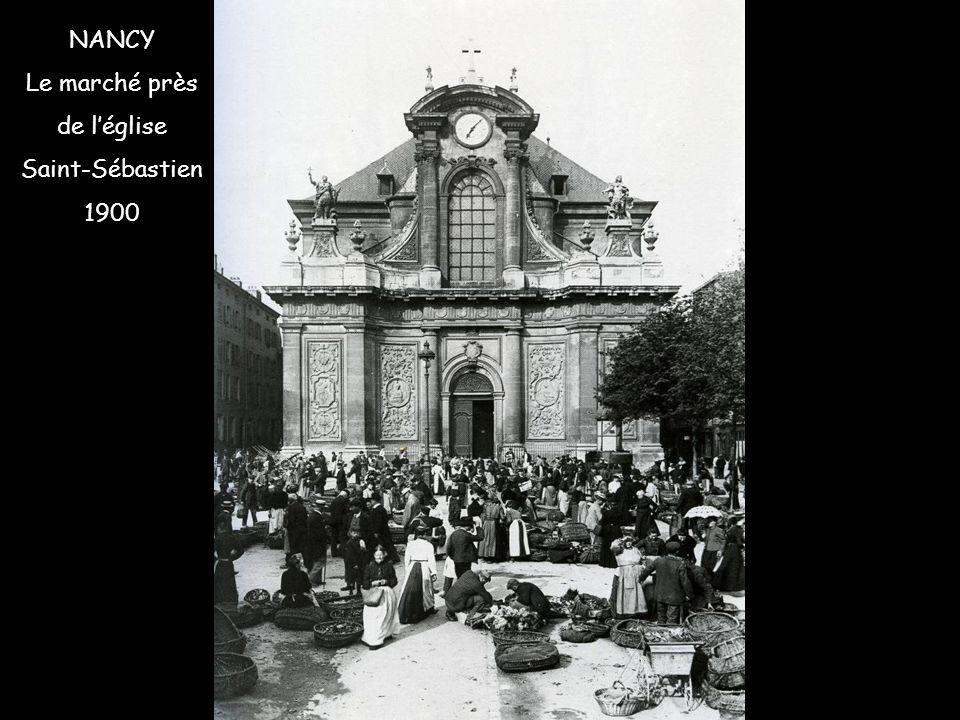 NANCY Le marché près de l'église Saint-Sébastien 1900