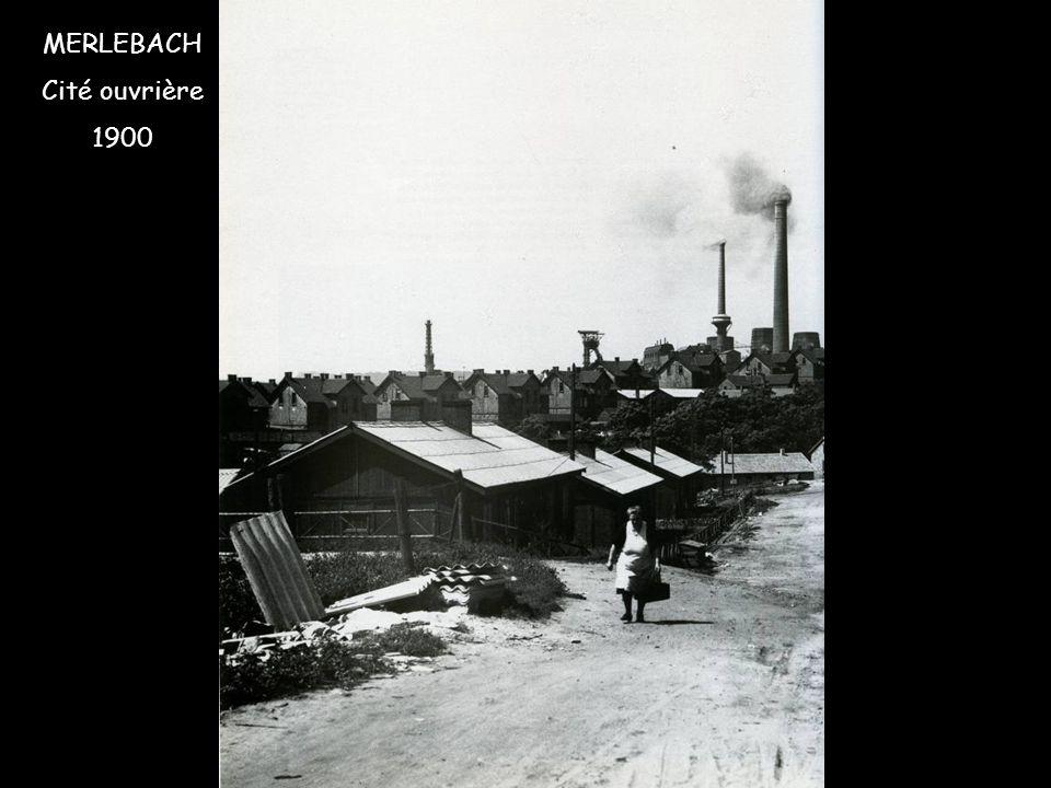 MERLEBACH Cité ouvrière 1900