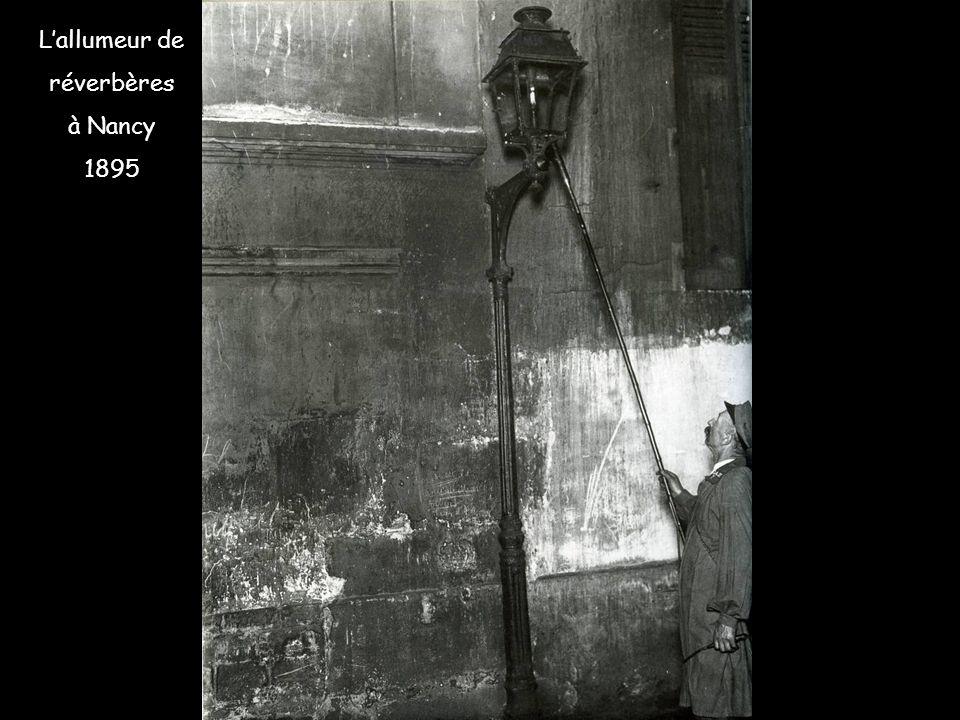 L'allumeur de réverbères à Nancy 1895