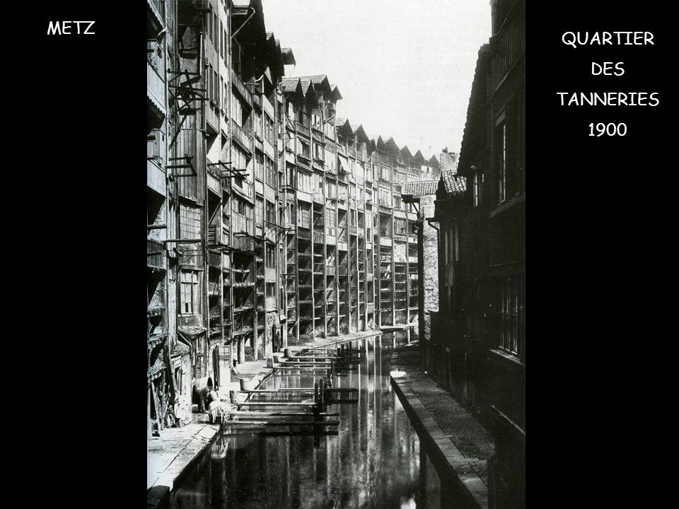 METZ QUARTIER DES TANNERIES 1900
