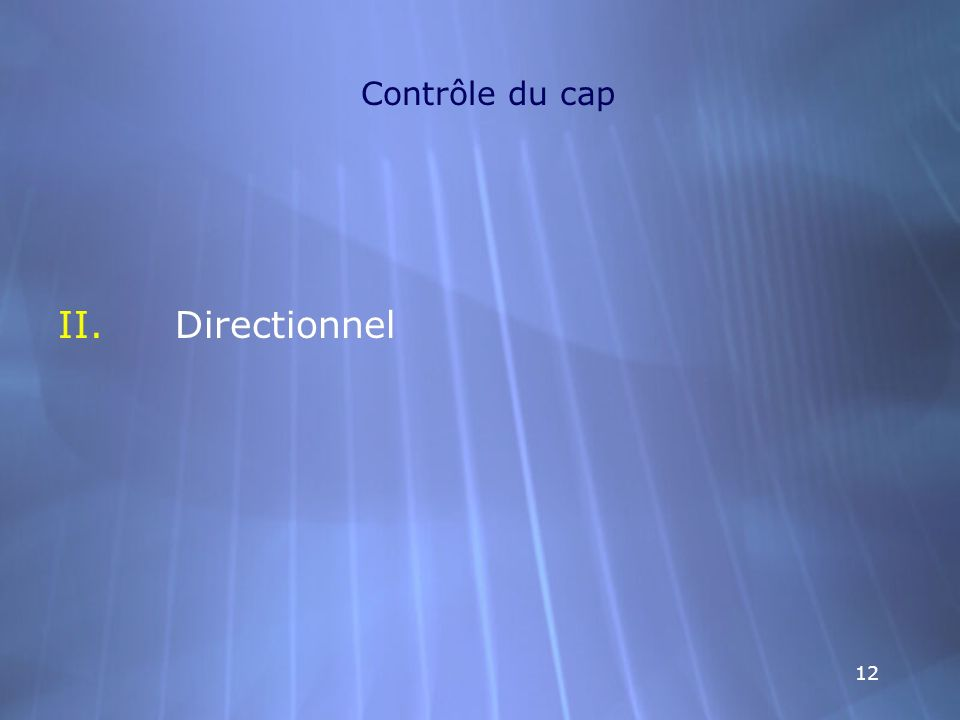Contrôle du cap Directionnel