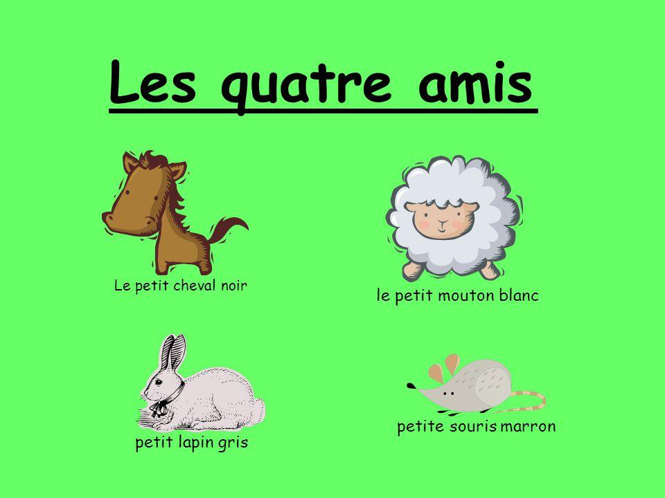 Les quatre amis le petit mouton blanc petite souris marron