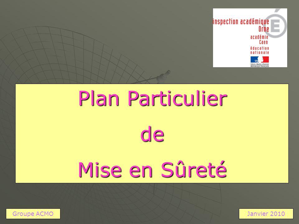 Plan Particulier de Mise en Sûreté Groupe ACMO Janvier 2010