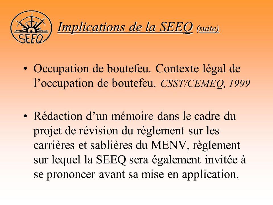 Implications de la SEEQ (suite)