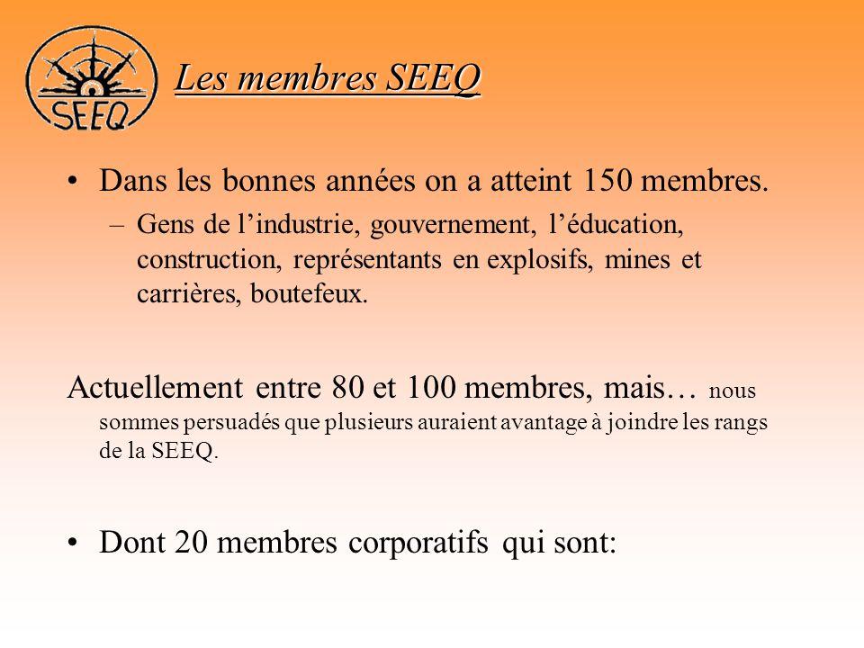 Les membres SEEQ Dans les bonnes années on a atteint 150 membres.
