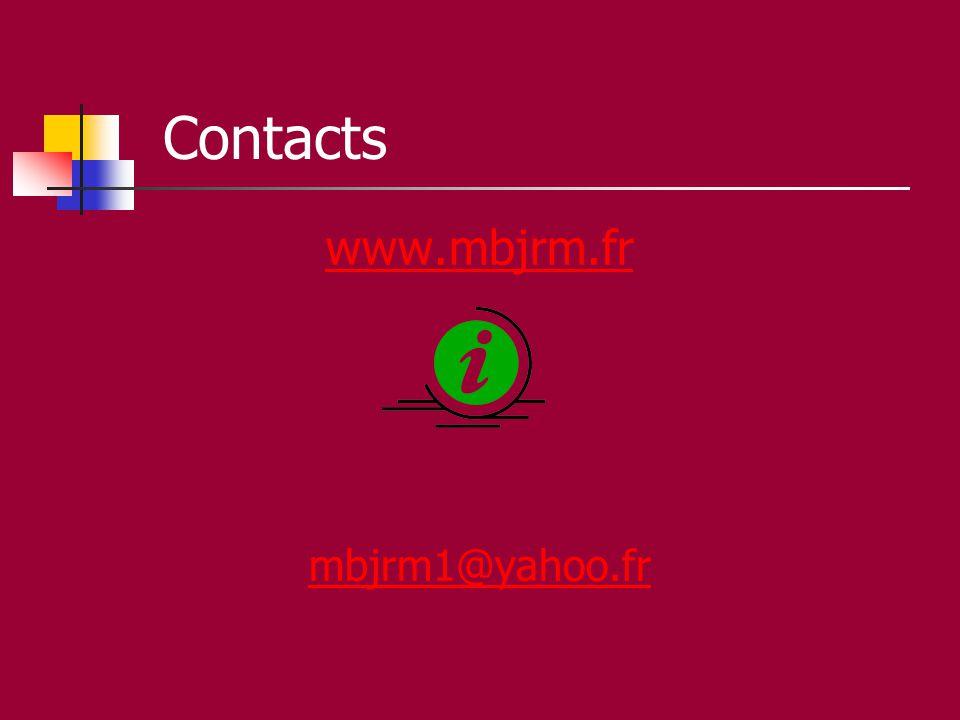 Contacts www.mbjrm.fr mbjrm1@yahoo.fr