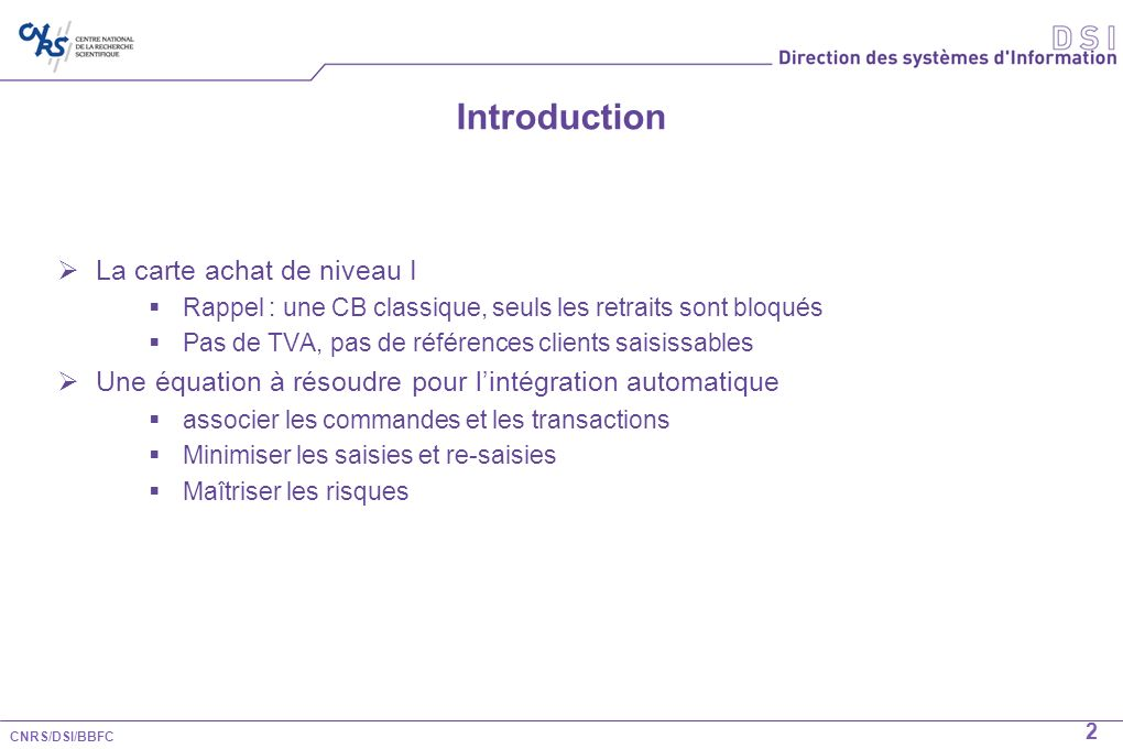 Introduction La carte achat de niveau I
