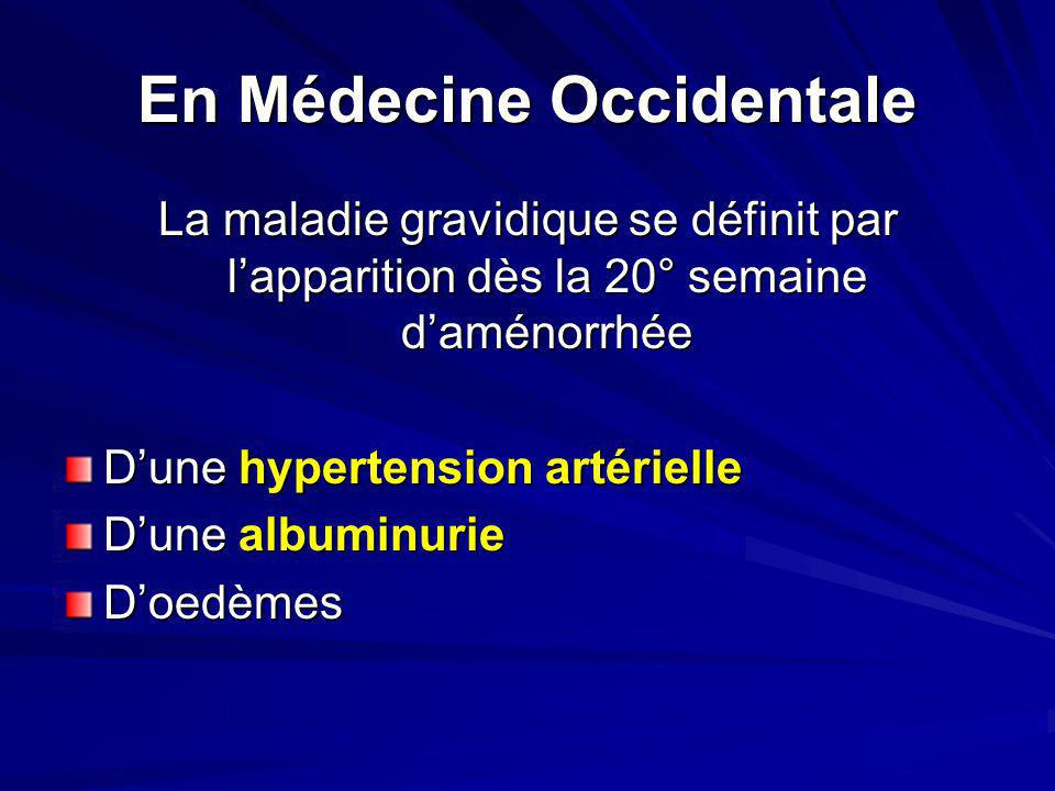 En Médecine Occidentale