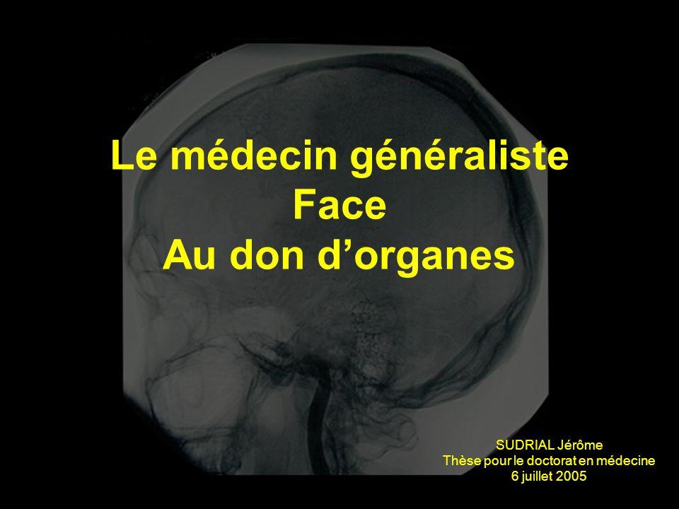 Le médecin généraliste Face Au don d'organes