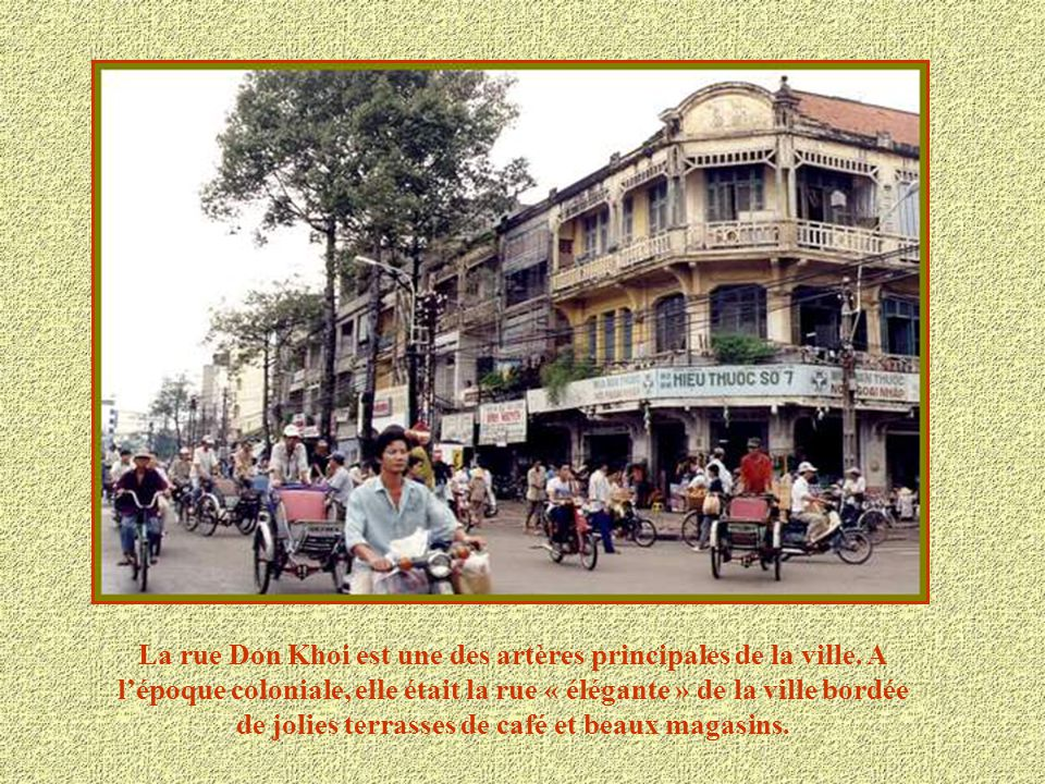 La rue Don Khoi est une des artères principales de la ville