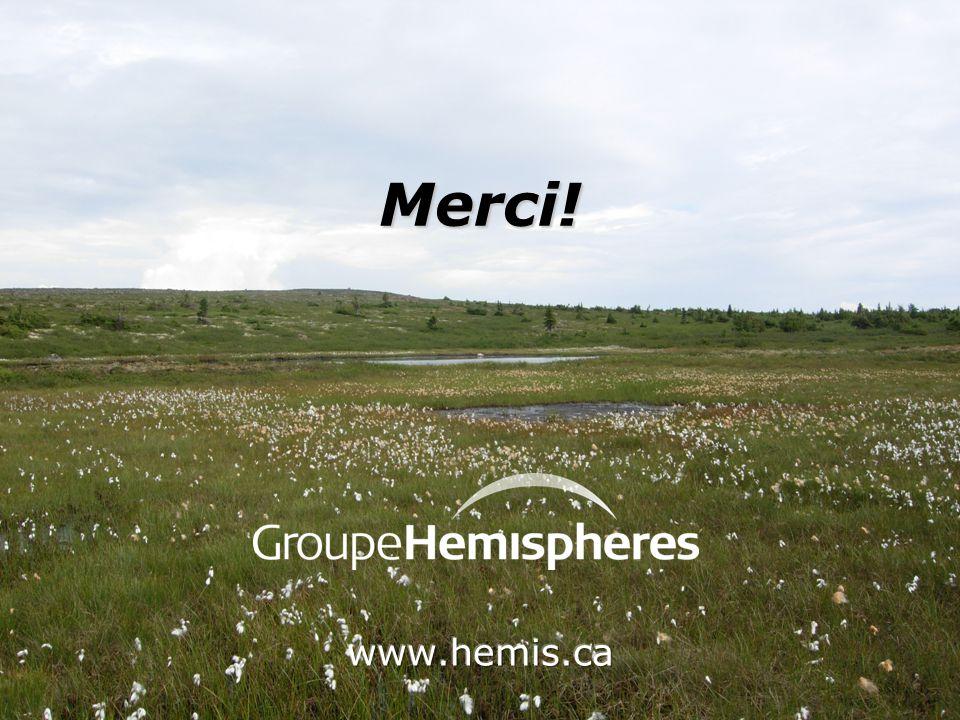 Merci! www.hemis.ca Autres grands projets qui ont utilisés