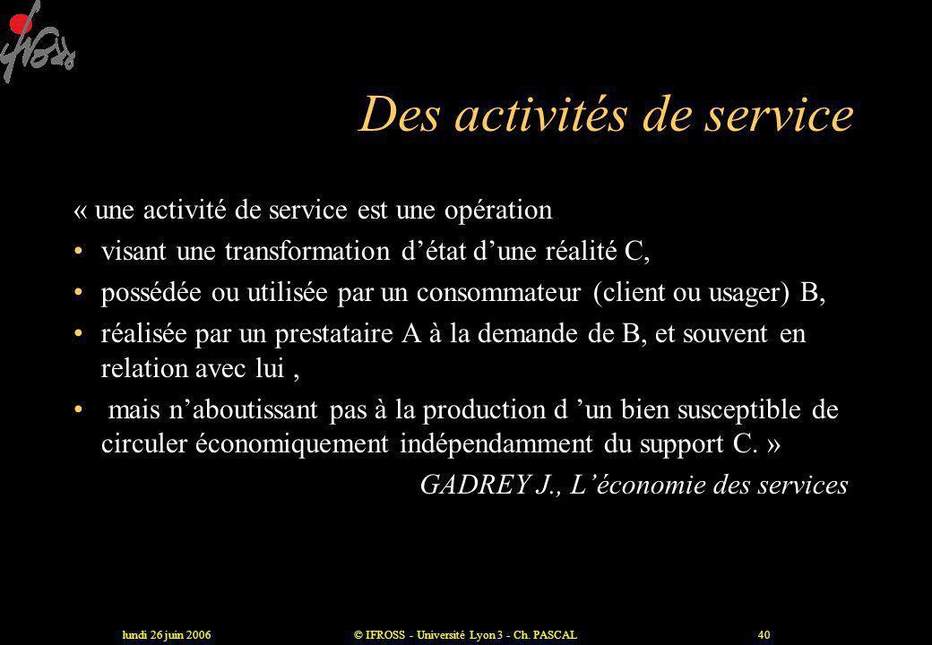Des activités de service