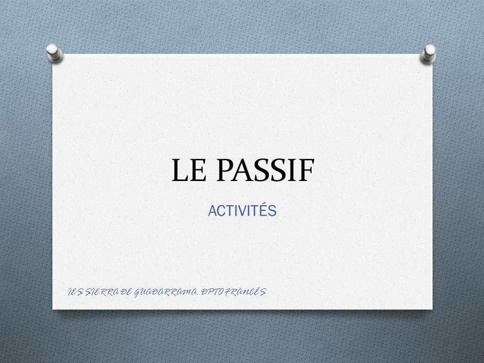 LE PASSIF ACTIVITÉS IES SIERRA DE GUADARRAMA. DPTO FRANCÉS