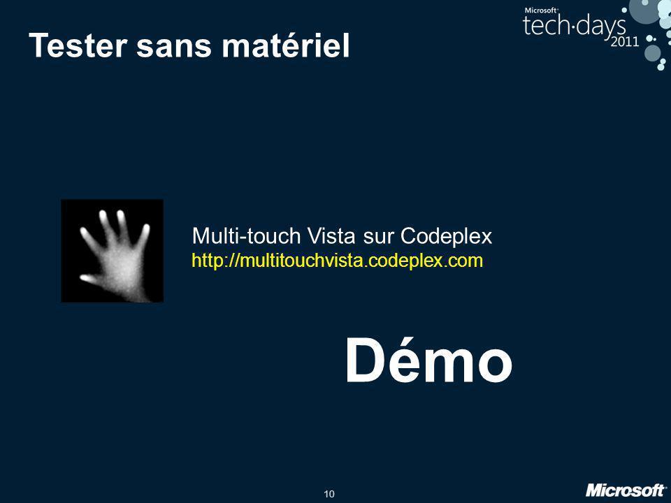 Démo Tester sans matériel Multi-touch Vista sur Codeplex