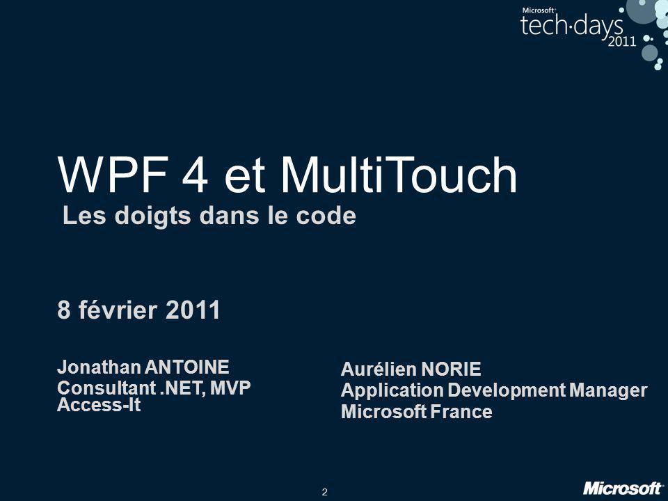 WPF 4 et MultiTouch Les doigts dans le code 8 février 2011