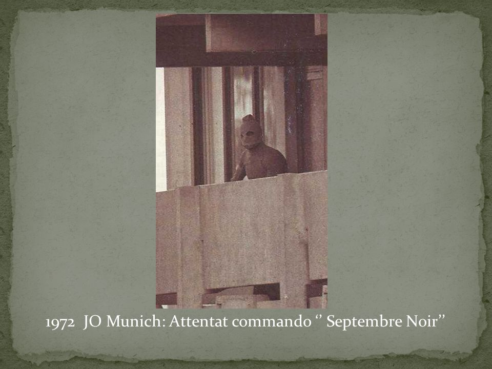 1972 JO Munich: Attentat commando '' Septembre Noir''