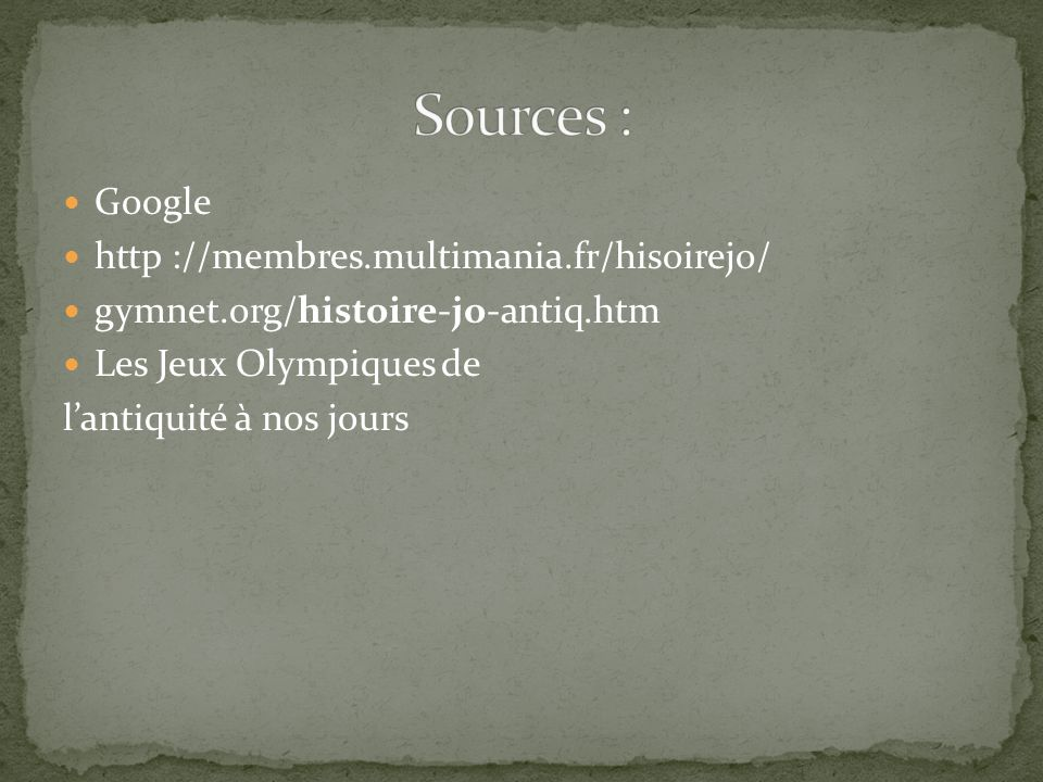 Sources : Google http ://membres.multimania.fr/hisoirejo/